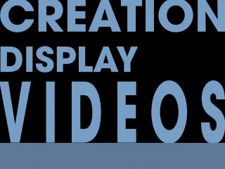 Display and Video Creation